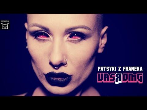 Embedded thumbnail for PATSYKI Z FRANEKA - VasЯ OMG